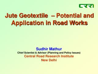 Jute Geotextile  – Potential and Application in Road Works