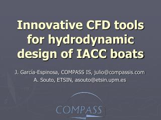 Innovative CFD tools for hydrodynamic design of IACC boats