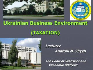 Ukrainian Business Environment (TAXATION)