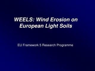 WEELS: Wind Erosion on European Light Soils