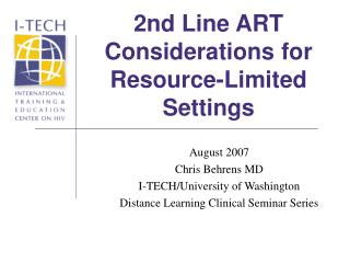 2nd Line ART Considerations for Resource-Limited Settings
