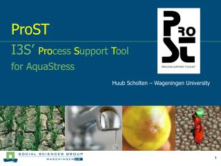 ProST I3S'  Pro cess  S upport  T ool for AquaStress
