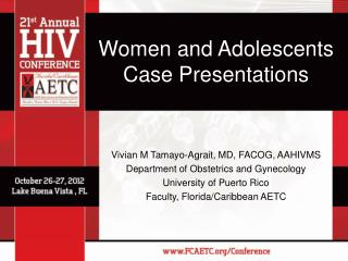 Women and Adolescents Case Presentations