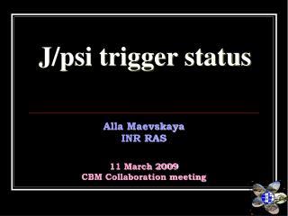 J/psi trigger status