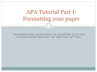 APA Tutorial Part I: Formatting your paper