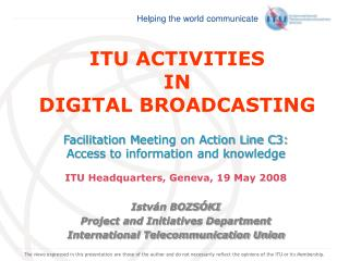 ITU ACTIVITIES  IN  DIGITAL BROADCASTING