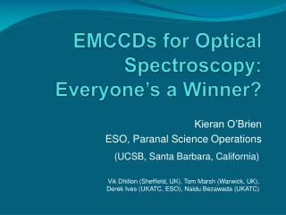 EMCCDs  for Optical Spectroscopy: Everyone's a Winner?