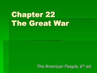 Chapter 22 The Great War