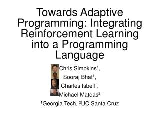 Towards Adaptive Programming: Integrating Reinforcement Learning into a Programming Language