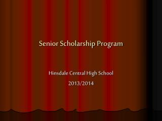 Senior Scholarship Program
