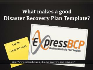 What makes a good Disaster Recovery Plan Template