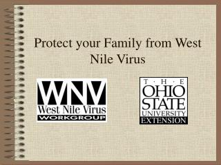 Protect your Family from West Nile Virus