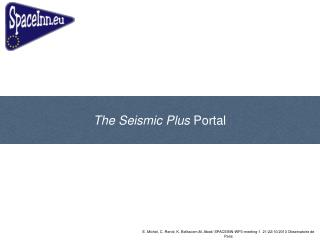 The Seismic Plus  Portal
