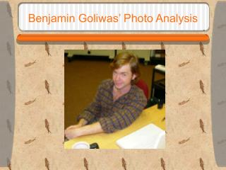 Benjamin Goliwas' Photo Analysis