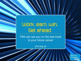 YINI can set you on the fast-track to your future career