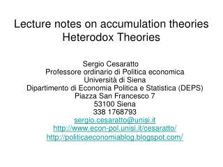 Lecture notes on accumulation theories Heterodox Theories