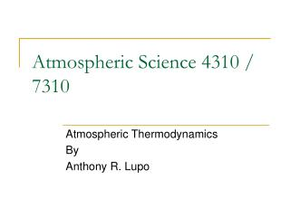 Atmospheric Science 4310 / 7310