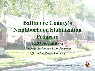 Baltimore County s Neighborhood Stabilization Program