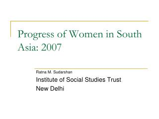 Progress of Women in South Asia: 2007