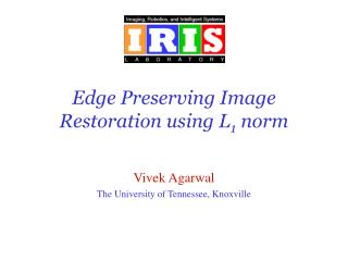 Edge Preserving Image Restoration using L 1  norm