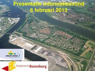 Presentatie informatieavond  6 februari 2013