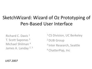 SketchWizard: Wizard of Oz Prototyping of Pen-Based User Interface