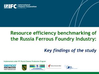 Resource efficiency benchmarking of the Russia Ferrous Foundry Industry:  Key findings of the study