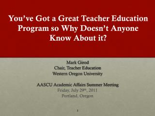 You've Got a Great Teacher Education Program so Why Doesn't Anyone Know About it?