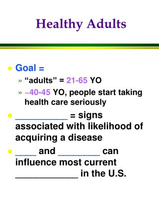 Healthy Adults