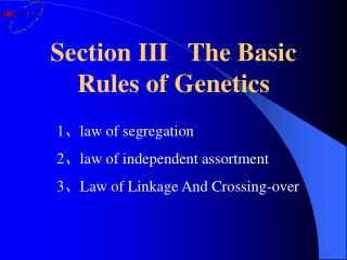 Section III   The Basic Rules of Genetics