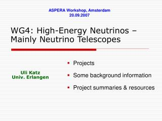 WG4: High-Energy Neutrinos – Mainly Neutrino Telescopes