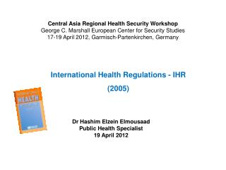 International Health Regulations -  IHR (2005)