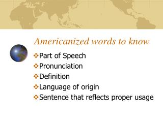 Americanized words to know