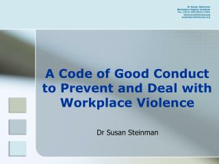 A Code of Good Conduct to Prevent and Deal with Workplace Violence