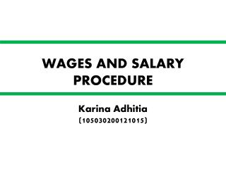 WAGES AND SALARY PROCEDURE