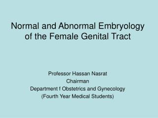 Normal and Abnormal Embryology of the Female Genital Tract