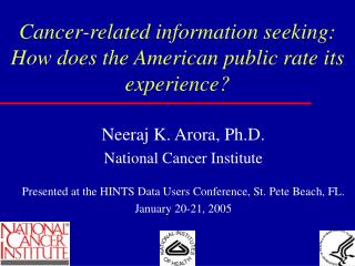 Cancer-related information seeking: How does the American public rate its experience?