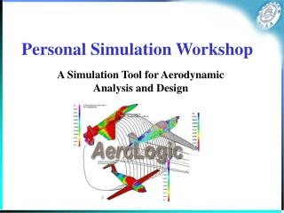 Personal Simulation Workshop