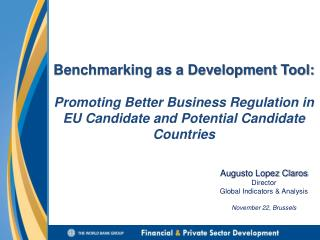 Augusto Lopez Claros Director Global Indicators & Analysis November 22, Brussels