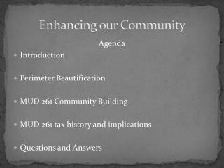 Enhancing our Community