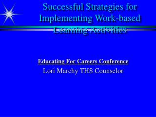 Successful Strategies for Implementing Work-based Learning Activities