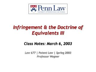 Infringement & the Doctrine of Equivalents III