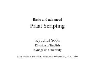 Basic and advanced Praat Scripting