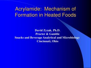 Acrylamide:  Mechanism of Formation in Heated Foods