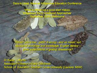Dare to Lead: National Indigenous Education Conference 'What a difference a good start makes: