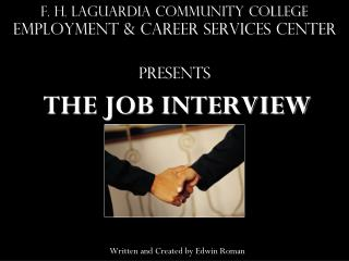 F. H. laguardia Community College Employment & Career ServiceS CENTER Presents