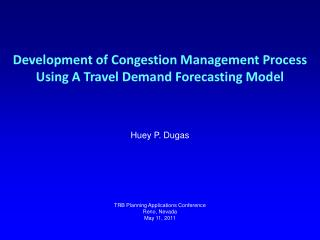 Development of Congestion Management Process Using A Travel Demand Forecasting Model