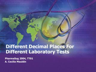 Different Decimal Places For Different Laboratory Tests