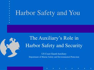 Harbor Safety and You