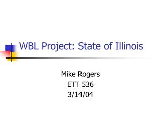 WBL Project: State of Illinois